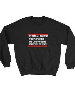 mockup 7a9472d2 247x296 - we slay all suckers Sweatshirt