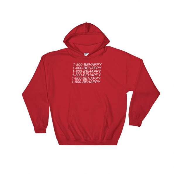 1 800 BEHAPPY Hooded Sweatshirt