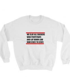mockup 9e69774b 247x296 - we slay all suckers Sweatshirt