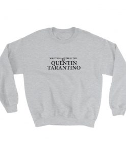 mockup b89c7122 247x296 - Written And Directed By Quentin Tarantino Sweatshirt