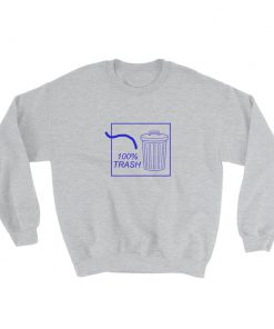 mockup c74267f1 247x296 - 100% TRASH Sweatshirt