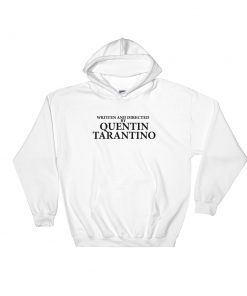 mockup d20c5177 247x296 - Written And Directed By Quentin Tarantino Hooded Sweatshirt