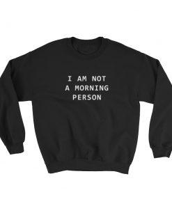 mockup dd7701c4 247x296 - i'm not a morning person Sweatshirt
