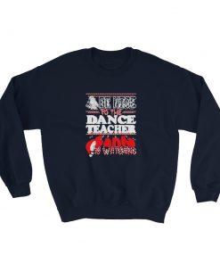mockup 7fdb26fa 247x296 - a dance teacher Christmas Sweatshirt