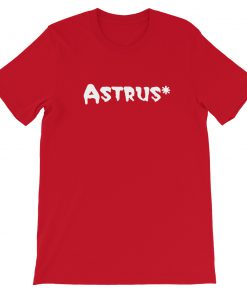 Astrus Short Sleeve Unisex T Shirt