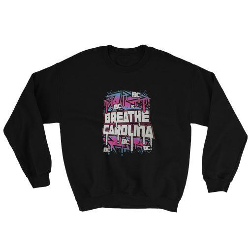 Breathe Carolina Sweatshirt