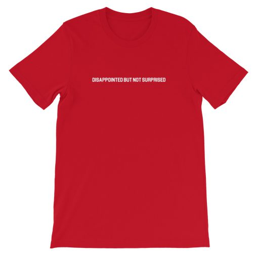 mockup 2c7d9fe6 510x510 - Disappointed But Not Surprised Short-Sleeve Unisex T-Shirt