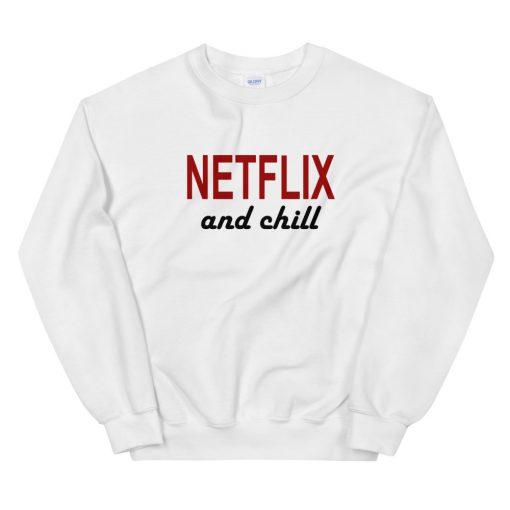 mockup 5048b471 510x510 - Netflix And Chill Sweatshirt