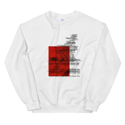 mockup c35a2337 510x510 - never really know how to please you Sweatshirt