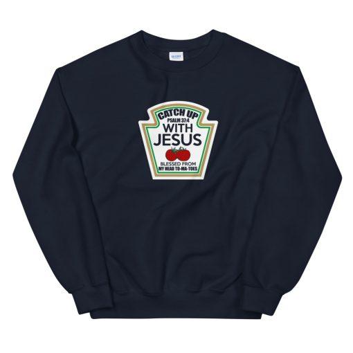 mockup 40e04412 510x510 - Catch Up Ironic Funny Religious Message Unisex Sweatshirt