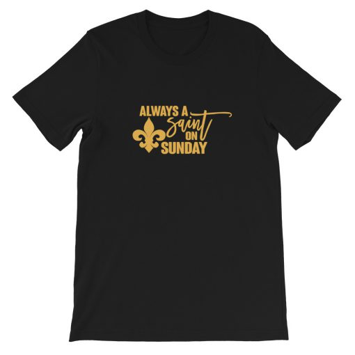 mockup 6387c157 510x510 - Always a Saint on Sunday Short-Sleeve Unisex T-Shirt