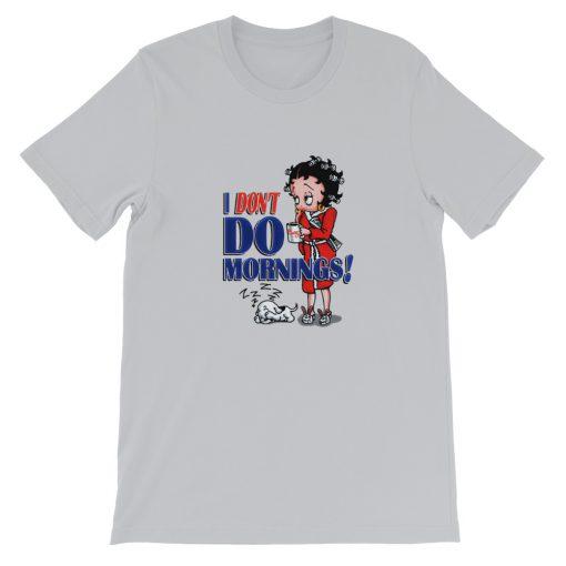 mockup d70fc008 510x510 - Betty Boop I don't do morning Short-Sleeve Unisex T-Shirt