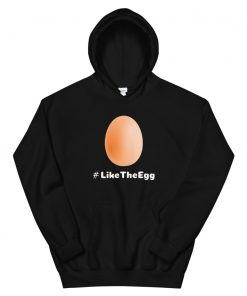 #Like the Egg Unisex Hoodie